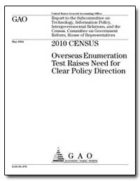 2010 Census Overseas Enumeration Test Ra... by General Accounting Office