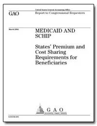 Medicaid and Schip States Premium and Co... by General Accounting Office