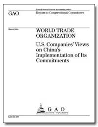 World Trade Organization U.S. Companies ... by General Accounting Office