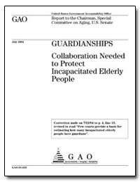 Guardianships Collaboration Needed to Pr... by General Accounting Office