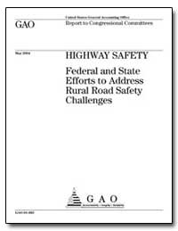 Highway Safety Federal and State Efforts... by General Accounting Office
