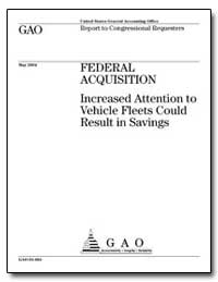 Federal Acquisition Increased Attention ... by General Accounting Office