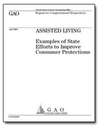 Assisted Living Examples of State Effort... by General Accounting Office