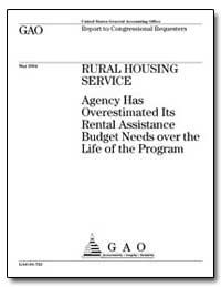 Agency Has Overestimated Its Rental Assi... by General Accounting Office