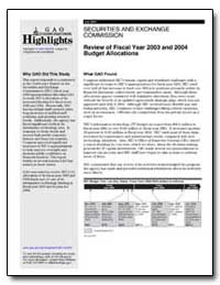 Review of Fiscal Year 2003 and 2004 Budg... by General Accounting Office