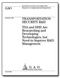 Tsa and Dhs Are Researching and Developi... by General Accounting Office