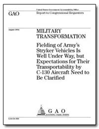 Fielding of Army's Stryker Vehicles Is W... by General Accounting Office