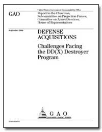 Challenges Facing the Dd(X) Destroyer Pr... by General Accounting Office