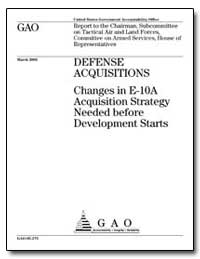 Defense Acquisitions Changes in E-10A Ac... by Weldon, Curt
