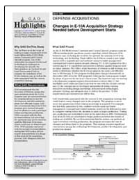 Changes in E-10A Acquisition Strategy Ne... by General Accounting Office