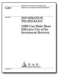 Information Technology Omb Can Make More... by Putnam, Adam H.