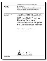 Telecommunications Gsa Has Made Progress... by Koontz, Linda D.