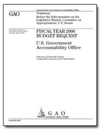 Fiscal Year 2006 Budget Request U. S. Go... by Walker, David M.
