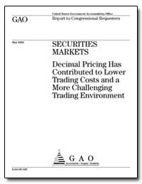 Securities Markets Decimal Pricing Has C... by General Accounting Office