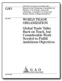 World Trade Organization Global Trade Ta... by General Accounting Office