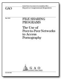 File Sharing Programs the Use of Peer-To... by Souder, Mark E.