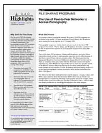 The Use of Peer-To-Peer Networks to Acce... by General Accounting Office