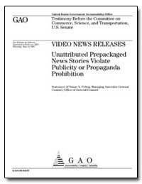 Video News Releases Unattributed Prepack... by Poling, Susan A.