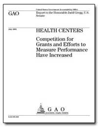 Health Centers Competition for Grants an... by Gregg, Judd