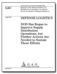 Defense Logistics Dod Has Begun to Impro... by Ortiz, Solomon P.