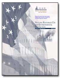 Natural Resources Use and Environmental ... by General Accounting Office