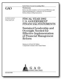 Sustained Leadership and Oversight Neede... by Walker, David M.