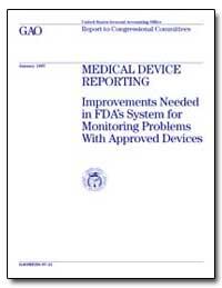 Medical Device Reporting Improvements Ne... by Steinhardt, Bernice