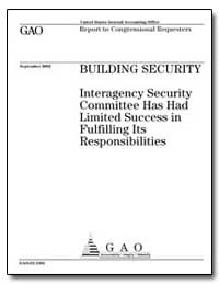 Building Security Interagency Security C... by General Accounting Office