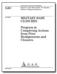 Military Base Closures Progress in Compl... by General Accounting Office