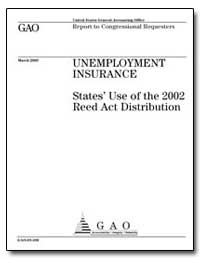 Unemployment Insurance States Use of the... by General Accounting Office