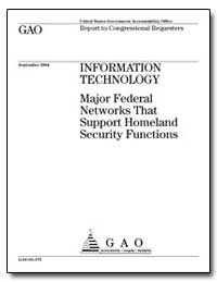 Information Technology Major Federal Net... by General Accounting Office