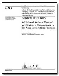 Border Security Additional Actions Neede... by Ford, Jess T.