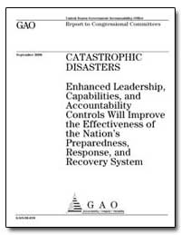 Enhanced Leadership, Capabilities, And A... by General Accounting Office