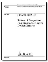 Status of Deepwater Fast Response Cutter... by General Accounting Office