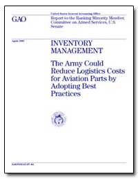 Inventory Management the Army Could Redu... by Warren, David R.