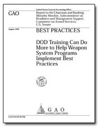 Dod Training Can Do More to Help Weapon ... by Schinasi, Katherine V.