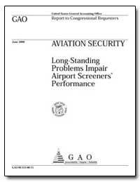 Aviation Security Long-Standing Problems... by General Accounting Office