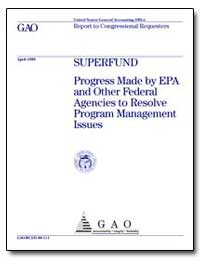 Superfund Progress Made by Epa and Other... by Guerrero, Peter F.