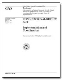 Congressional Review Act Implementation ... by Murphy, Robert P.