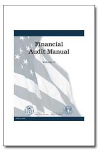 Financial Audit Manual Volume Ii by General Accounting Office