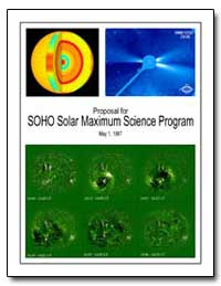Soho Solar Maximum Science Program by National Aeronautics and Space Administration