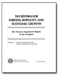 Tax Reform for Fairness, Simplicity, And... by United States Department of the Treasury