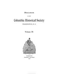Records of the Columbia Historical Socie... Volume Vol. 21 by