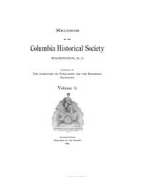 Records of the Columbia Historical Socie... Volume Vol. 6 by