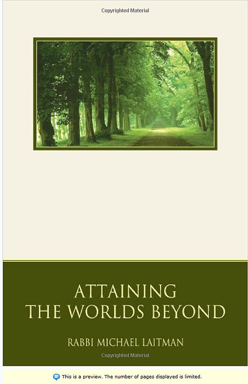 Attaining the Worlds Beyond by Rav Michael Laitman