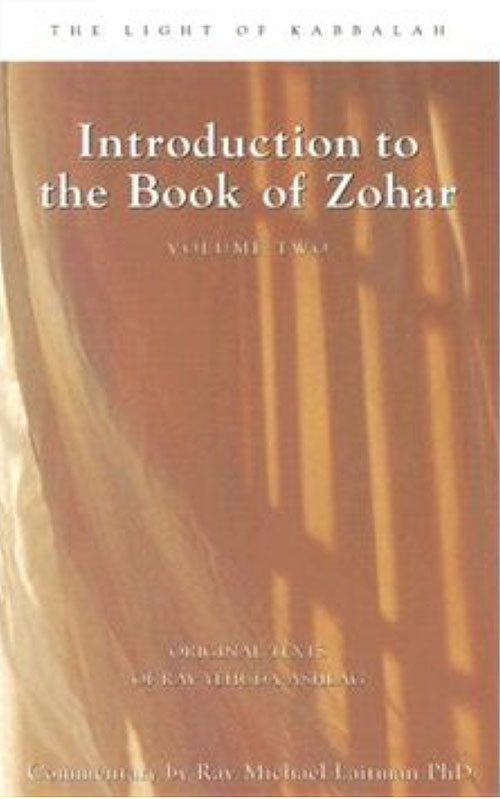 Introduction to the Book of Zohar Volume 2 by Rav Michael Laitman