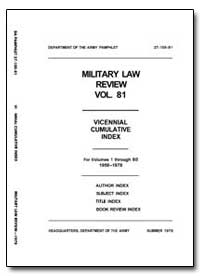 Military Law Review-Volume 81 Biennial C... by Park, Percival D., Major