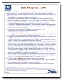 Stone Mining Facts - 2001 by Department of Health and Human Services
