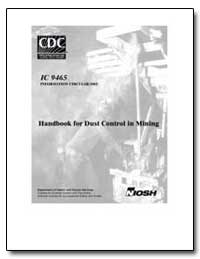 Handbook for Dust Control in Mining by Kissell, Fred N., Ph. D.