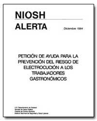 Niosh Alerta : Peticion de Ayuda para la... by Millar, J. Donald